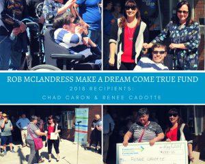 rob mcLandress make a Dream come True Fund