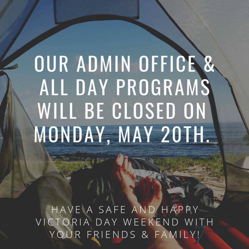 our admin office & all locations will be closed on Monday, may 20th.