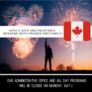 NOTICE: Closed for Canada Day – July 1, 2019