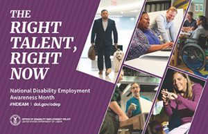 October is National Disability Employment Awareness Month!